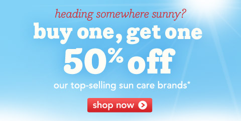 Heading somewhere sunny?  Buy one, get one 50% off our top-selling sun care brands*  Shop now